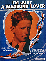 0006530 © Granger - Historical Picture ArchiveSONG SHEET: VAGABOND, 1929.   American sheet music cover, 1929, for 'I'm Just a Vagabond Lover,' by Rudy Vallee.