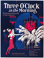 0096814 © Granger - Historical Picture ArchiveSHEET MUSIC COVER, 1922.   American sheet music cover for 'Three O'Clock in the Morning,' one of the hit musical numbers featured in the Greenwich Village Follies, 1922.