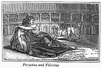 0102107 © Granger - Historical Picture ArchiveROME: PERPETUA & FELICITAS.   Martyrdom of Saints Perpetua and Felicitas at the Roman Colosseum, c203. Wood engraving from an 1832 American edition of John Foxe's 'Book of Martyrs.'