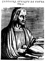0000733 © Granger - Historical Picture ArchiveST. GREGORY OF TOURS   (c538-594). Frankish ecclesiastic and historian. Copper engraving from Andre Thevet's 'Les Vrais Pourtraits et Vies des Hommes Illustres,' published at Paris in 1584.