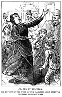 0030533 © Granger - Historical Picture ArchiveWOMAN PREACHING, 1888.   'Crazed by religion. Sad effects of the work of the Salvation Army recently exhibited at Boston, Mass.' Line engraving, American, 1888.