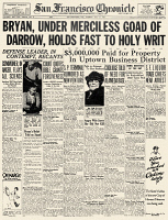 0116213 © Granger - Historical Picture ArchiveSCOPES TRIAL, 1925.   Front page of the San Francisco Chronicle, 21 July 1925, reporting on defense lawyer Clarence Darrow's interrogation of William Jennings Bryan during the Scopes 'monkey' trial in Dayton, Tennessee, a case prompted by a state law prohibiting the teaching of evolution in public schools.