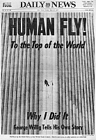 0176704 © Granger - Historical Picture ArchiveNEW YORK CITY: HUMAN FLY.   Front page of the Daily News, 27 May 1977, after George Willig, also known as the 'Human Fly,' climbed the South Tower of the World Trade Center in New York City. EDITORIAL USE ONLY.
