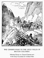 0057734 © Granger - Historical Picture ArchiveCANADA: GOLD MINING, 1860s.   A coach with gold, guarded by armed men, passes miners headed for the gold fields of Cariboo country, British Columbia, Canada, along the Cariboo Road, completed in 1865. Drawing by C.W. Jefferys.