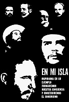 0001312 © Granger - Historical Picture ArchiveCUBA: PROPAGANDA, c1966.   'On my island, inspired by your example we shall shape our conscience and build communism.' Poster, c1966, featuring national heroes, including Fidel Castro and Ernesto 'Che' Guevara.