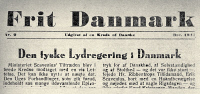 0036154 © Granger - Historical Picture ArchiveWORLD WAR II: DENMARK, 1942.   Masthead of the resistance- movement newspaper 'Frit Danmark,' December 1942. The front-page article deals with the creation of the accommodating administration led by Erik Scavenius.