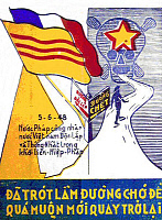0608165 © Granger - Historical Picture ArchiveVIETNAM.   Political propaganda poster, with the French and South Vietnamese flags signposted 'To Independence' and the Communist skull-and-cross bones signposted 'To Death', 1948. Full credit: Pictures from History / Granger, NYC -- All rights reserved.