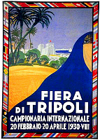 0616801 © Granger - Historical Picture ArchiveLIBYA / ITALY.   Advertising poster for the Fiera de Tripoli (Tripoli Fair), 1930. Full credit: Pictures from History / Granger, NYC -- All rights reserved.