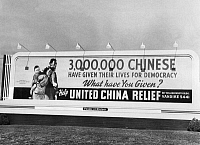 0616927 © Granger - Historical Picture ArchiveUSA / CHINA.   Billboard appeal for the United China Relief fund, Los Angeles, 1942. Full credit: Pictures from History / Granger, NYC -- All rights reserved.
