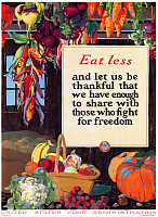 0617704 © Granger - Historical Picture ArchiveUSA.   'Eat less and let us be thankful that we have enough to share with those who fight for freedom'. First World War propaganda poster, United States Food Administration, c. 1917. Full credit: Pictures from History / Granger, NYC -- All rights reserved.