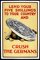 0618385 © Granger - Historical Picture ArchiveUK.   'Lend your Five Shillings to your Country and Crush the Germans''. First World War fund raising poster, Parliamentary War Savings Committee, London, c. 1915. Full credit: Pictures from History / Granger, NYC -- All rights reserved.